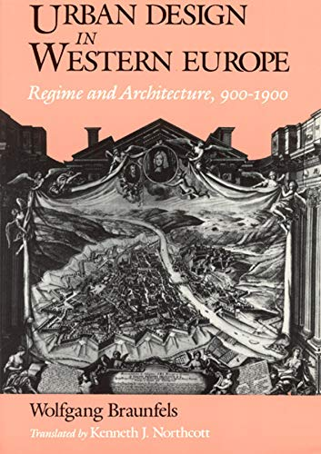 9780226071794: Urban Design in Western Europe: Regime and Architecture, 900-1900