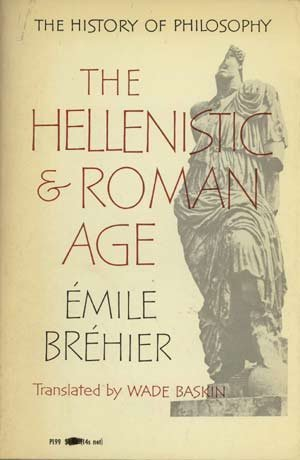 9780226072210: The History of Philosophy: The Hellenistic and Roman Age