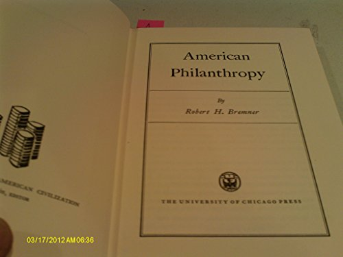 9780226073248: American Philanthropy (History of American Civilization)