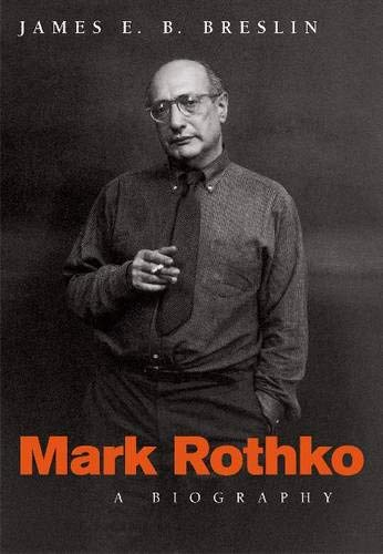 9780226074061: Mark Rothko: A Biography