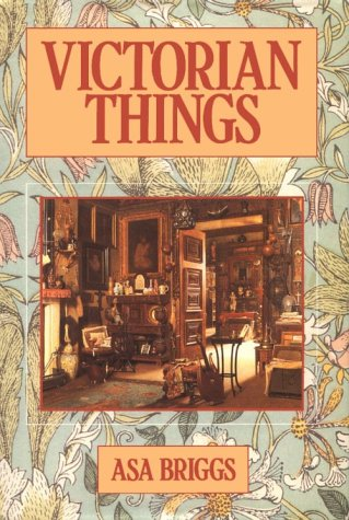 9780226074832: Briggs: Victorian Things