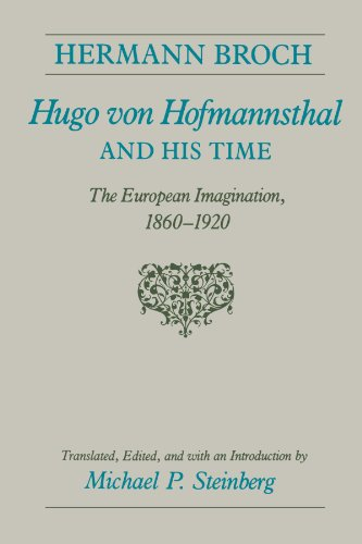 9780226075167: Hugo von Hofmannsthal and His Time: The European Imagination, 1860-1920