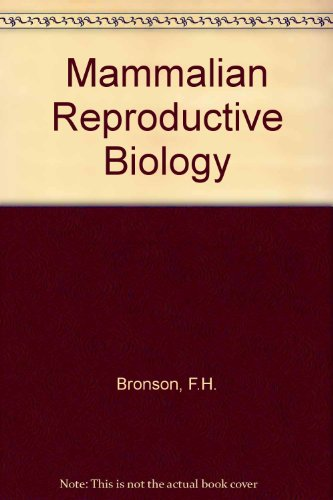 9780226075587: Mammalian Reproductive Biology