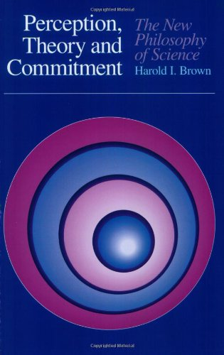 9780226076188: Perception, Theory, and Commitment: The New Philosophy of Science