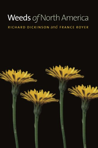 Weeds of North America: France Royer; Richard Dickinson