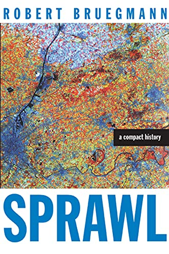 9780226076911: Sprawl: A Compact History