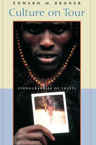9780226077635: Culture on Tour: Ethnographies of Travel