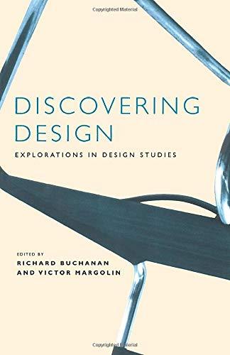 9780226078151: Discovering Design: Explorations in Design Studies