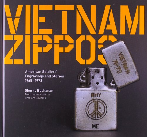 9780226078281: Vietnam Zippos: American Soldiers' Engravings and Stories (1965-1973)