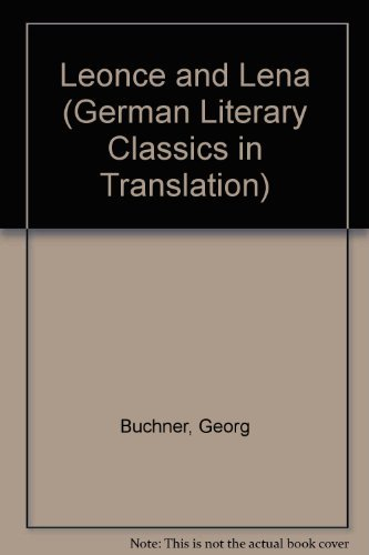 Leonce and Lena (German Literary Classics in Translation): Buchner, Georg