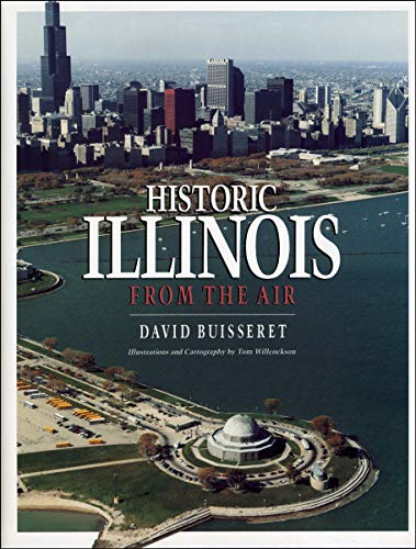 9780226079899: Historic Illinois from the Air