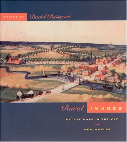 9780226079905: Rural Images: Estate Maps in the Old and New Worlds (The Kenneth Nebenzahl Jr. Lectures in the History of Cartography)