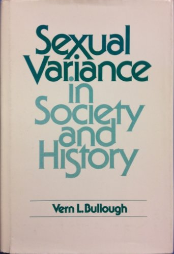 Sexual variance in society and history: Bullough, Vern L