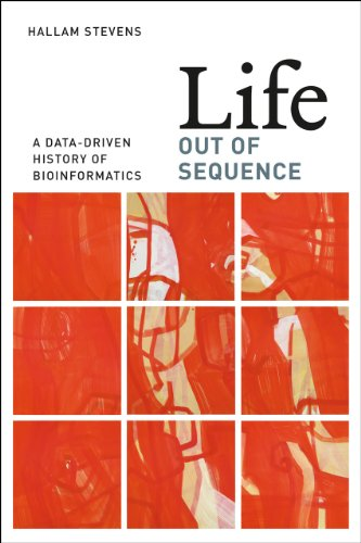 9780226080208: Life Out of Sequence: A Data-Driven History of Bioinformatics