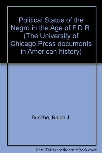 9780226080291: Political Status of the Negro in the Age of F.D.R.
