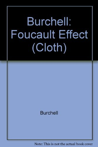 9780226080444: Burchell: Foucault Effect (Cloth)