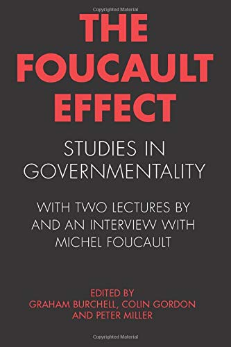 9780226080451: The Foucault Effect: Studies in Governmentality: With Two Lectures by and an Interview with Michel Foucault