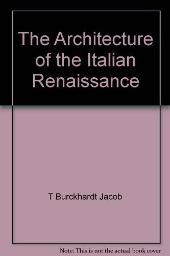 9780226080475: The Architecture of the Italian Renaissance