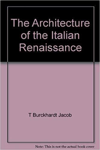 9780226080475: The architecture of the Italian Renaissance