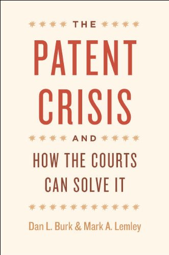 9780226080611: The Patent Crisis and How the Courts Can Solve It