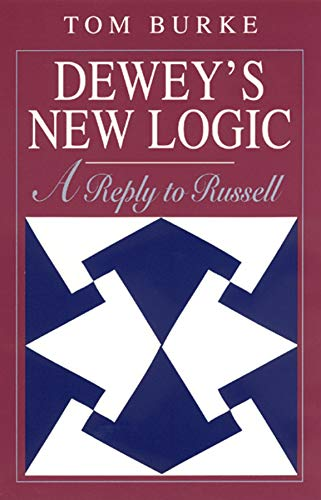 9780226080697: Dewey's New Logic: A Reply to Russell (Heritage of Sociology)