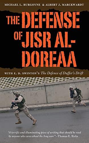 "9780226080932: The Defense of Jisr al-Doreaa: With E. D. Swinton's ""The Defence of Duffer's Drift"""