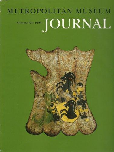 Metropolitan Museum Journal [Volume 30]: Metropolitan Museum Of Art