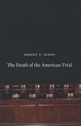 9780226081267: The Death of the American Trial