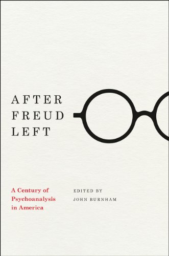 9780226081373: After Freud Left: A Century of Psychoanalysis in America