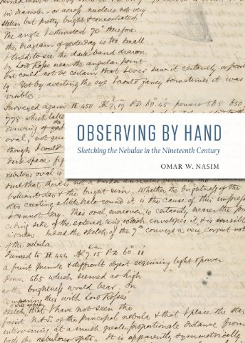 Observing by Hand: Sketching the Nebulae in the Nineteenth Century (Hardcover): Omar W. Nasim
