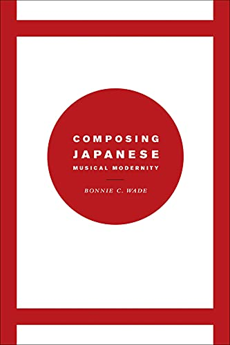 9780226085210: Composing Japanese Musical Modernity (Chicago Studies in Ethnomusicology)