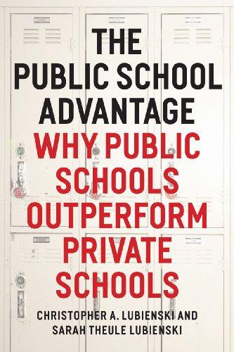 9780226088914: The Public School Advantage: Why Public Schools Outperform Private Schools
