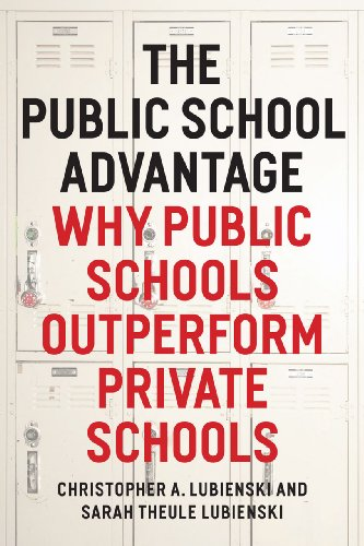 9780226088914: The Public School Advantage: Why Public Schools Outperform Private Schools