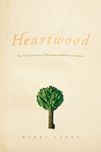 9780226089003: Heartwood: The First Generation of Theravada Buddhism in America (Morality and Society Series)