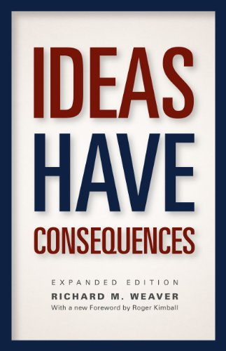 9780226090061: Ideas Have Consequences: Expanded Edition