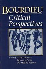 9780226090924: Bourdieu: Critical Perspectives