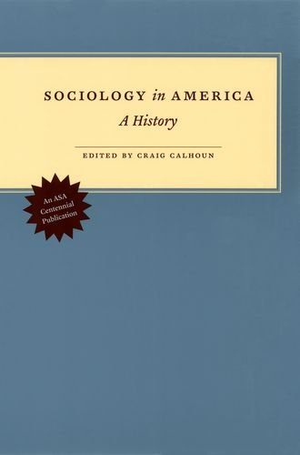 9780226090948: Sociology in America: A History