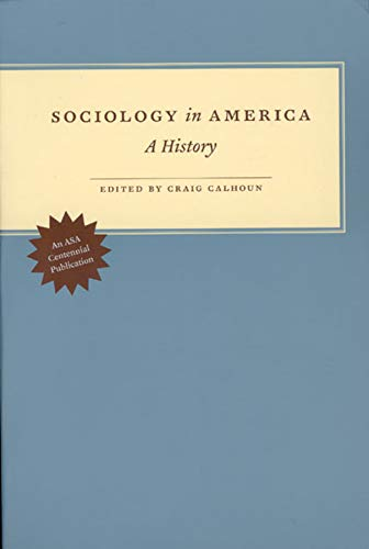 9780226090955: Sociology in America: A History