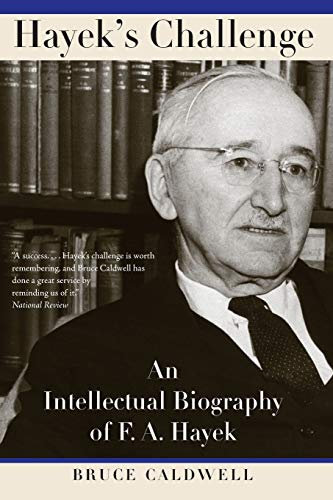 9780226091938: Hayek's Challenge: An Intellectual Biography of F.A. Hayek