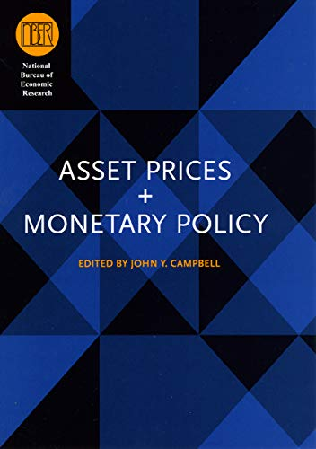 Asset Prices and Monetary Policy (National Bureau of Economic Research Conference Report)