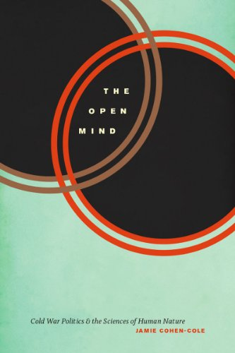 9780226092164: The Open Mind: Cold War Politics and the Sciences of Human Nature