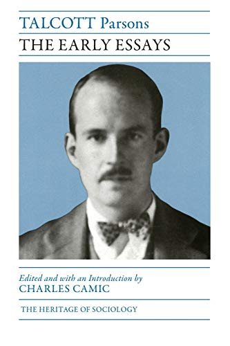 9780226092379: Talcott Parsons: The Early Essays (Heritage of Sociology Series)
