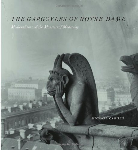 9780226092454: The Gargoyles of Notre Dame: Medievalism and the Monsters of Modernity