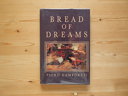 9780226092577: Bread of Dreams: Food and Fantasy in Early Modern Europe