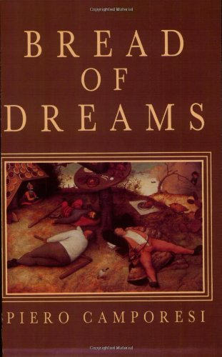 9780226092584: Bread of Dreams: Food and Fantasy in Early Modern Europe