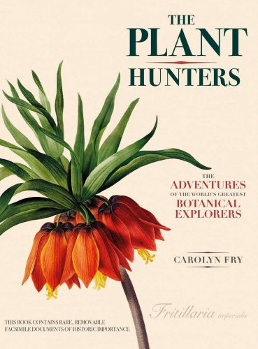 9780226093314: The Plant Hunters: The Adventures of the World's Greatest Botanical Explorers