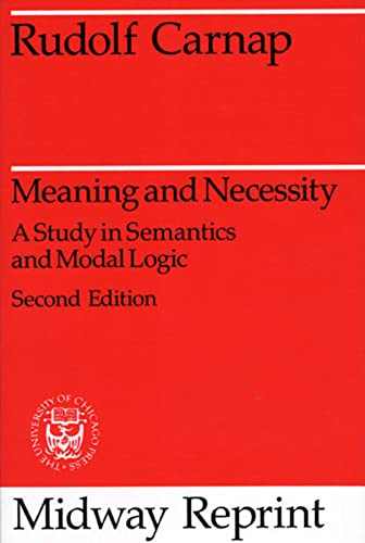 9780226093475: Meaning and Necessity: A Study in Semantics and Modal Logic (Midway Reprint)