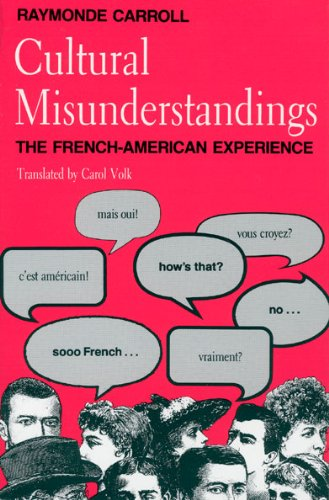 9780226094984: Cultural Misunderstandings: The French-American Experience
