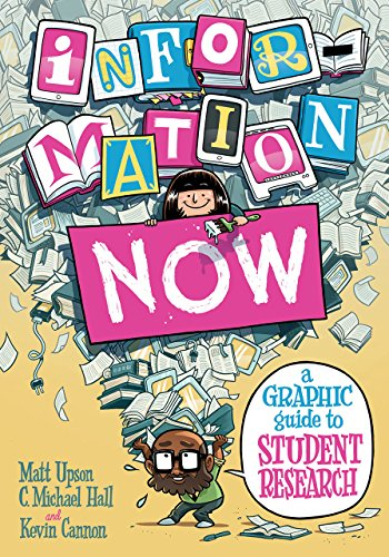 9780226095691: Information Now: A Graphic Guide to Student Research