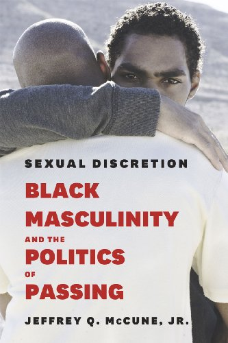 9780226096360: Sexual Discretion: Black Masculinity and the Politics of Passing